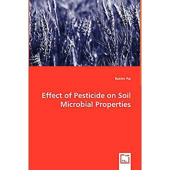 Pal 及び Raktim による土壌微生物の性状に及ぼす農薬の影響