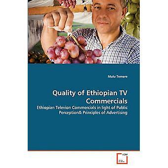 Kwaliteit van Ethiopische TV-Commercials door Temere & Mulu