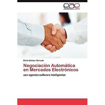 Negociacin Automtica da Mercados Electrnicos af Salazar Serrudo Carla