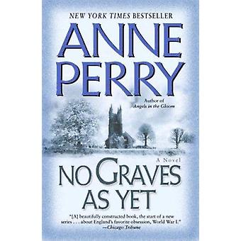 No Graves as Yet by Anne Perry - 9780345484239 Book