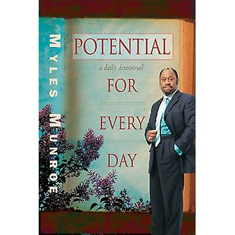 Potential for Every Day - A Daily Devotional by Myles Munroe - 9780768