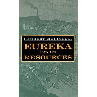 Eureka et ses ressources (New Ed of 1879 ED) de Lambert Molinelli-9