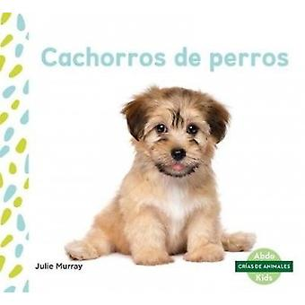 Cachorros de Perros by Julie Murray - 9781532106194 Book