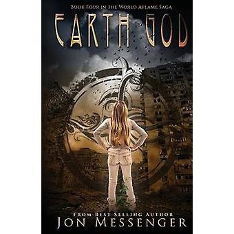 Earth God by Jon Messenger - 9781634221108 Book