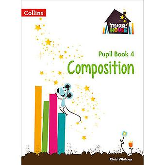 Composition Year 4 Pupil Book by Chris Whitney