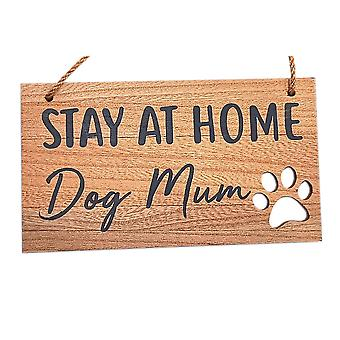 Dog Pawprint Plaque Stay at home dog mum by Langs