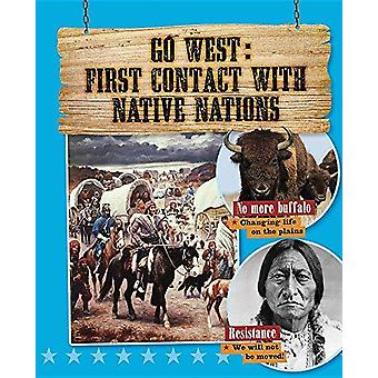Go West with First Contact With Native Nations by Cynthia O'Brien - 9