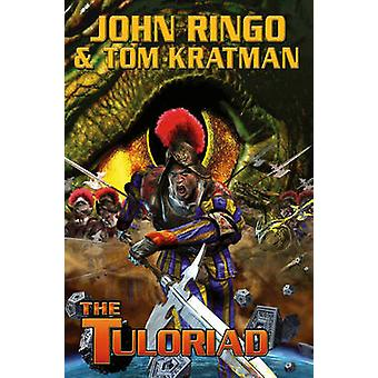 The Tuloriad by John Ringo - Tom Kratman - 9781439134092 Book