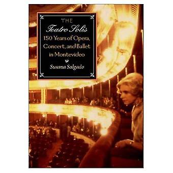 Teatro Solis: 150 år av Opera, konsert och balett i Montevideo