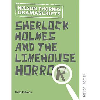 Oxford Playscripts Sherlock Holmes and the Limehouse Horror by Philip Pullman