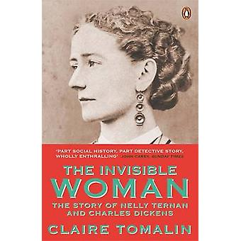 Invisible Woman by Claire Tomalin