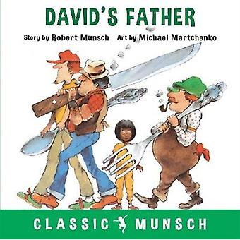 Davids Father by Munsch & Robert