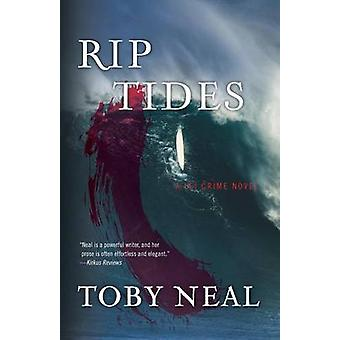 Rip Tides by Neal & Toby