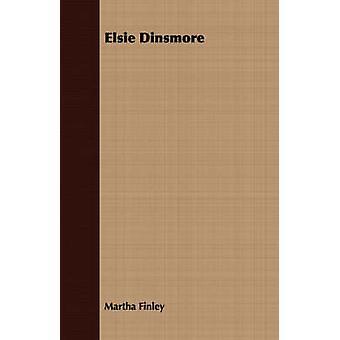 Elsie Dinsmore by Finley & Martha