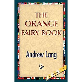 The Orange Fairy Book by Lang & Andrew