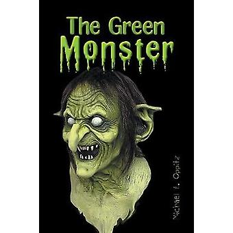 The Green Monster by Oppitz & Michael E.