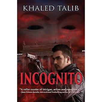 Incognito by Talib & Khaled