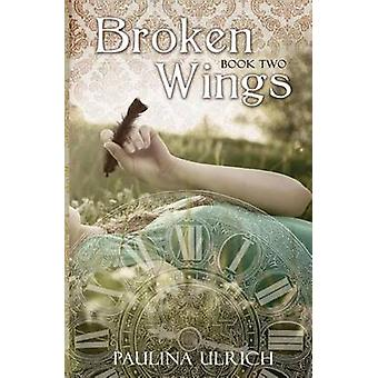 Broken Wings by Ulrich & Paulina