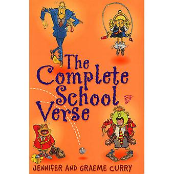The Complete School Verse by Jennifer Curry - 9780099417545 Book