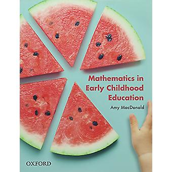 Mathematics in Early Childhood by Amy MacDonald - 9780190305291 Book