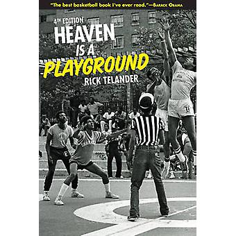 Heaven Is a Playground (4th) by Rick Telander - 9781613213940 Book