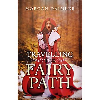 Resa Fairy Path av Morgan Daimler - 9781785357527 Bok