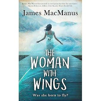 The Woman with Wings by James MacManus - 9781839011689 Book