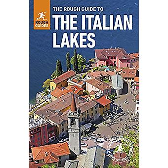 The Rough Guide to the Italian Lakes (Travel Guide with Free eBook) b