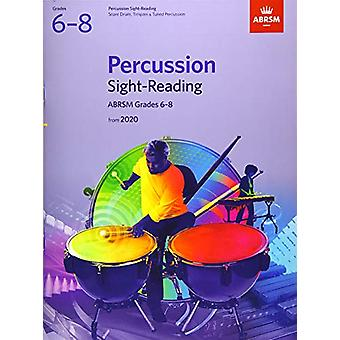 Percussion Sight-Reading - ABRSM Grades 6-8 - from 2020 by ABRSM - 978