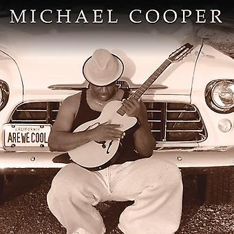 Michael Cooper - Are We Cool [CD] USA import