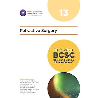 20192020 Basic and Clinical Science Course Section 13 Refractive Surgery by M. Bowes Hamill