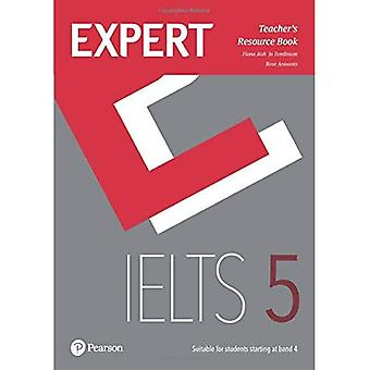Expert IELTS 5 Teacher's Resource Book (Expert)