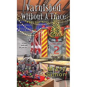 Varnished without a Trace by Simon & Misty