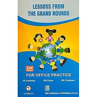 Lessons from The Grand Rounds: For Office Practice