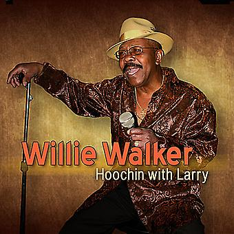 Willie Walker - Hoochin mit Larry [CD] USA import