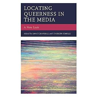 Locating Queerness in the Media - A New Look by Jane Campbell - 978149