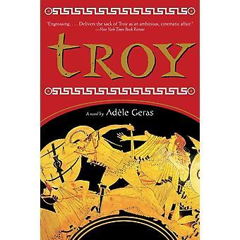 Troya por Adele Geras & Ilustrado por MS Dominique Gillain
