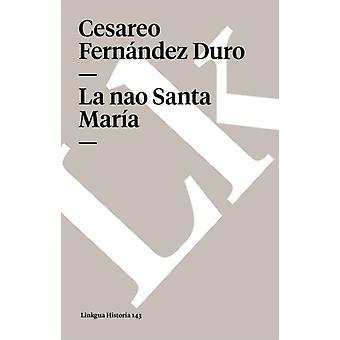 Nao Santa Maria av Cesareo Fernandez Duro