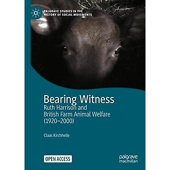 Bearing Witness by Claas Kirchhelle