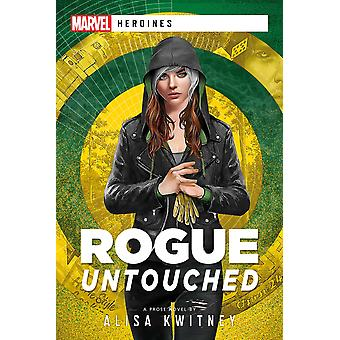 Marvel Heroines - Rogue: Untouched (Paperback, 2021)