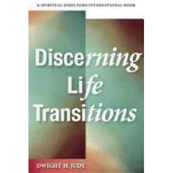 Discernir las transiciones de la vida