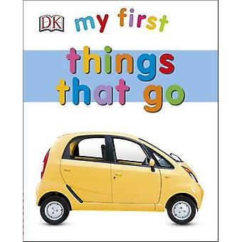 My First Things That Go by DK - 9780241237571 Book