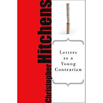 Cartas a um jovem Contrarian (edição de papel do primeiro comércio) por Christop