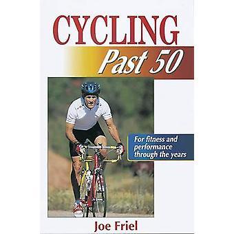 Fietsen langs 50 door Joe Friel - 9780880117371 boek