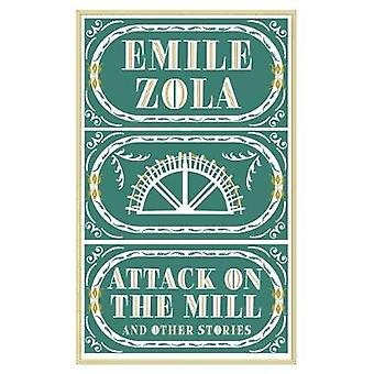 Attack on the Mill and Other Stories by Emile Zola - 9781847496973 Bo