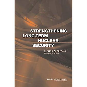 Rafforzare la sicurezza nucleare a lungo termine: Proteggere materiale arma-utilizzabile in Russia