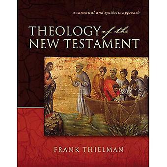 Teologin av nya testamentet: en kanonisk och syntetiska strategi