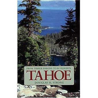 Tahoe: Aus Holz Barone, Ökologen