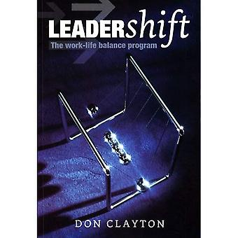 Leadershift: The Work-life Balance Program