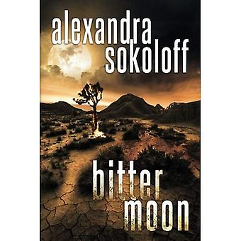 Bitter Moon (les Thrillers chasseresse/FBI)